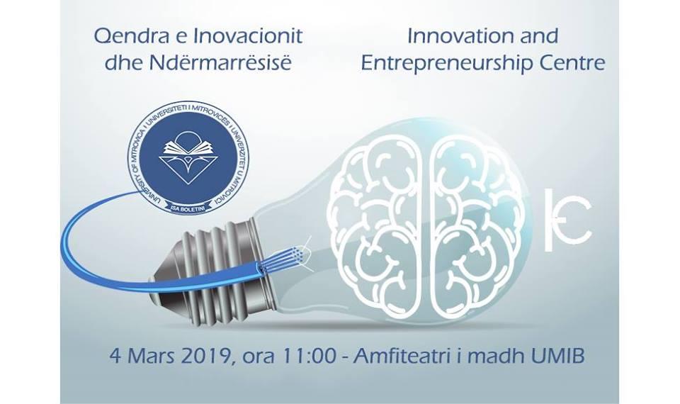 Njoftim – më 4 mars 2019, inaugurohet Qendra e Inovacionit dhe Ndërmarrësisë